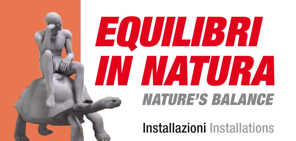 Installazioni artistiche Equilibri in natura