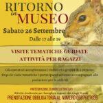 Ritornoin museo sabato 26 settmbre 2020 dalle ore 17 alle ore 19. attività e visite guidate nel rispetto delle vigenti normative anticovid.